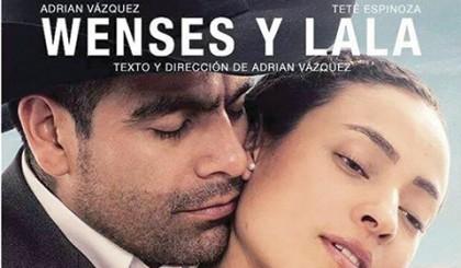 """La obra """"Wenses y Lala"""" enfrenta al espectador a las vicisitudes de la vida, buscando dejar una huella de esperanza."""