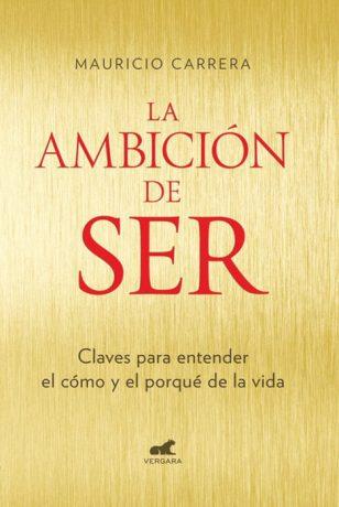 """""""La ambición de ser"""" es un libro para quién se interroga acerca de sí mismo y del universo que lo rodea."""